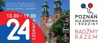 Zapraszamy na Ogólnopolski Festyn Rodzinny 2018